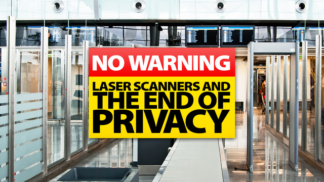 Hidden Government Scanners Will Instantly Know Everything About You From 164 Feet Away