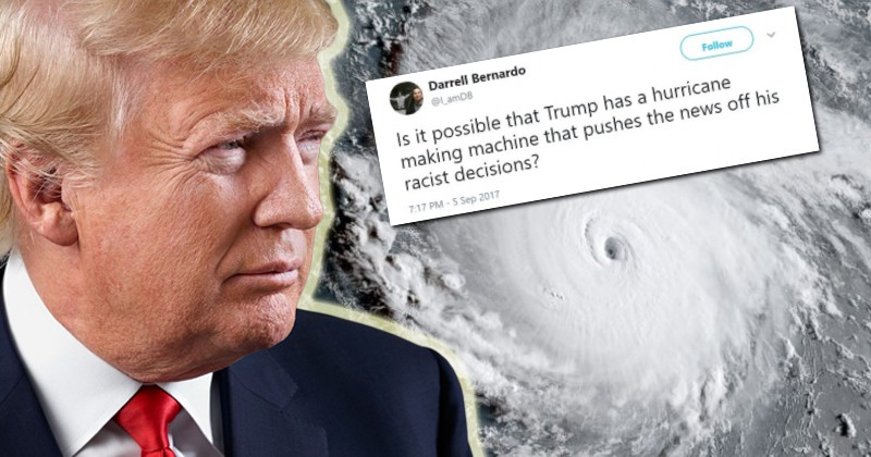"Deranged Leftists Think Trump is Creating ""Racist"" Hurricanes"